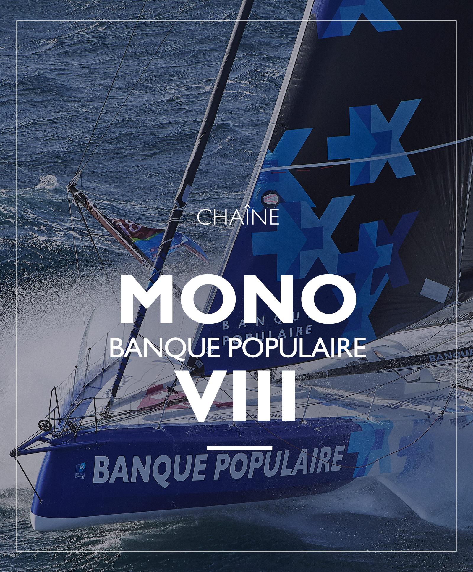 chaine Mono Banque Populaire VIII
