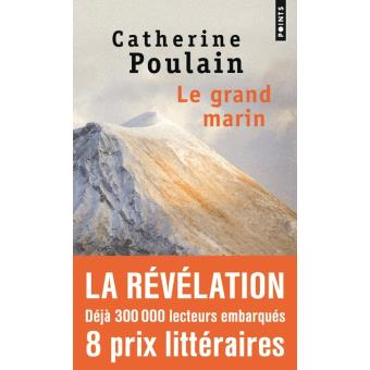 Catherine Poulain - Le Grand Marin / Edition Points